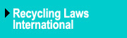 Recycling Laws International Newsletter
